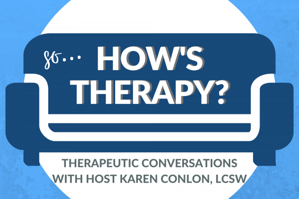 So, How's Therapy Podcast logo.